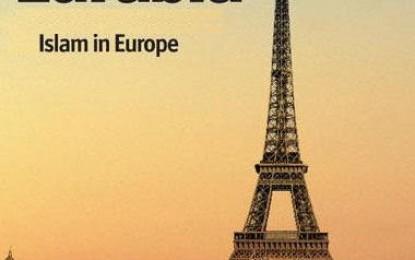 Un fantasma atormenta a Europa: el mito renaciente del Islam conquistador