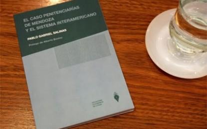 """Presentación del libro """"El Caso Penitenciaria de Mendoza y el Sistema Interamericano"""""""