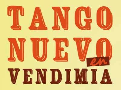 Tango nuevo en Vendimia