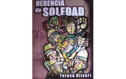 """Presentación el libro """"Herencia de Soledad"""" de Teresa Oliveri"""