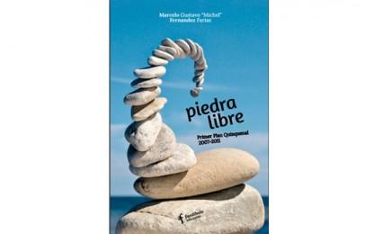 "Libro de poesía para descargar: ""Piedra libre. Primer Plan Quinquenal 2007-2011"""