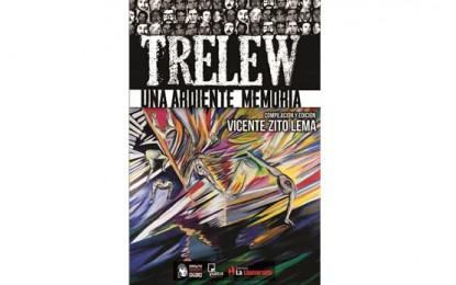 """Presentación del libro """"""""Trelew, una ardiente memoria"""""""