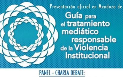 Presentación de la guía para el tratamiento mediático responsable de la violencia institucional