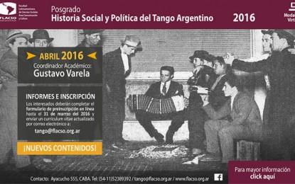 """FLACSO: Posgrado """"Historia Social y Política del Tango Argentino"""""""