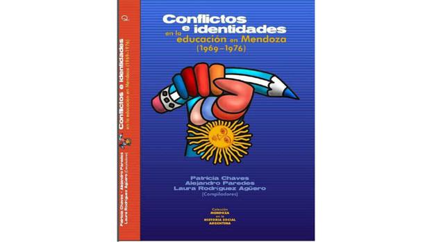 Libro para descargar: Conflictos e identidades en la educación en Mendoza (1969-1976)