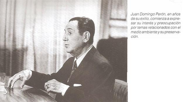 Perón, el primer ecologista?