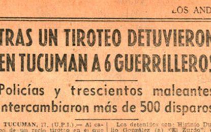 Diario Los Andes y la primera guerrilla en Tucumán