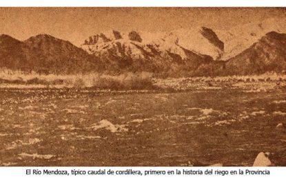 La evolución del riego agrícola en Mendoza