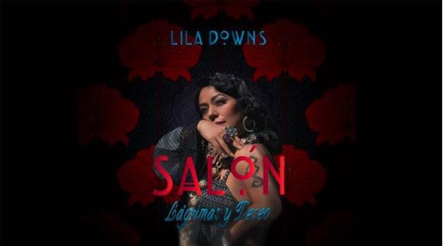 """Lila Downs presenta """"Salón, lágrimas y deseo"""", su nuevo álbum"""