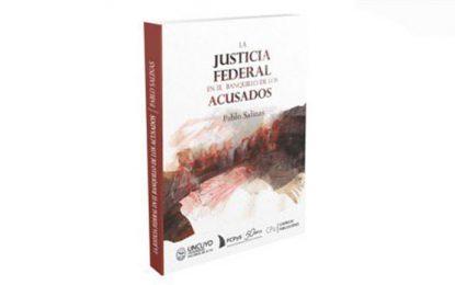 La Justicia Federal en el Banquillo de los Acusados