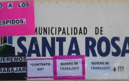 La municipalidad de Santa Rosa despidió a más de 150 trabajadores