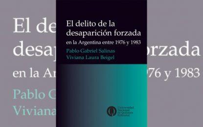 """Libro """"El delito de desaparición forzada en Argentina"""""""