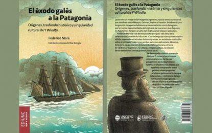 Repensando la Historia: «El éxodo galés a la Patagonia», de Federico Mare