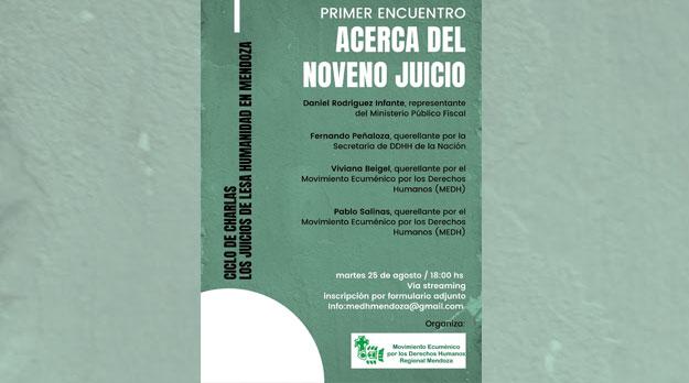 """Ciclo de Charlas """"Los juicios de Lesa Humanidad en Mendoza:  Acerca del Noveno Juicio"""""""